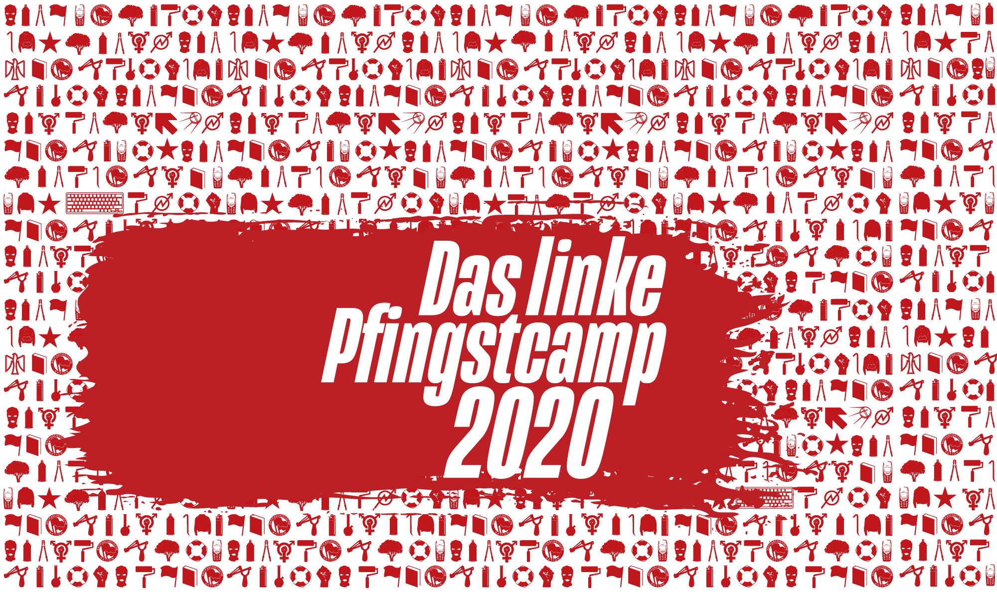 Das linke Pfingstcamp